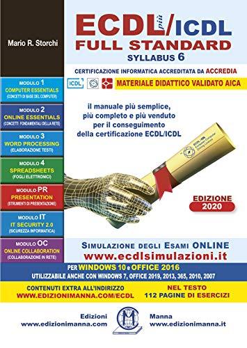 9788885579187: ECDL più/ICDL Full Standard Syllabus 6. Per Windows 10 e 7; Office 2016, 2019,2013,365,2010 e 2007.