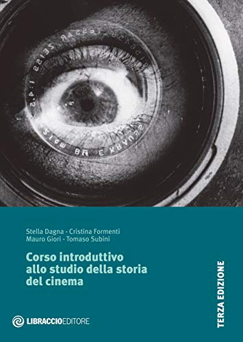 9788885619029: Corso introduttivo allo studio della storia del cinema