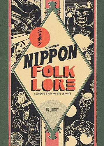 9788885621664: Nippon folklore. Leggende e miti dal Sol Levante
