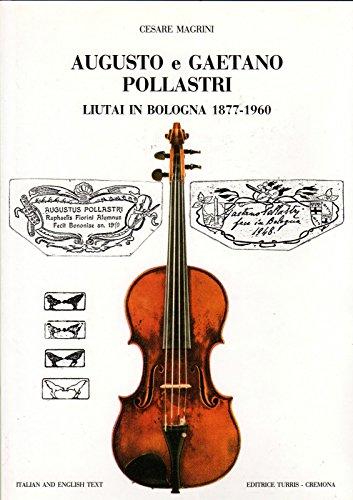 Augusto E Gaetano Pollastri - Bologna 1877-1960 Hardcover: Magrini, Cesare; Magrini, Cesare