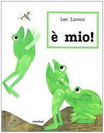 È mio! (8885657168) by Leo Lionni