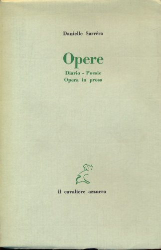 9788885661004: Opere diario-poesie opera in prosa
