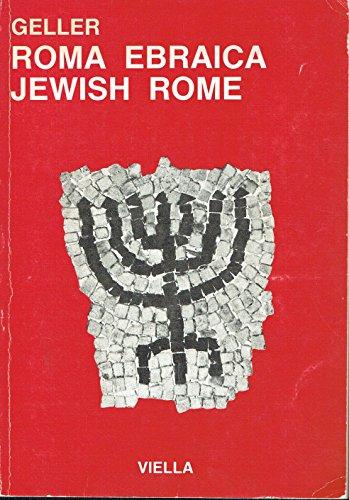 9788885669017: Roma ebraica. Duemila anni di storia in immagini-Jewish Rome. A pictorial history of 2000 years