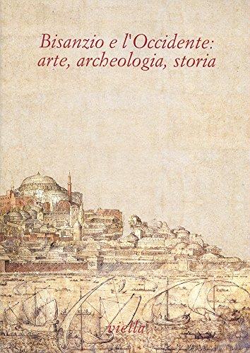 9788885669444: Bisanzio e l'Occidente: arte, archeologia, storia. Studi in onore di Fernanda de' Maffei