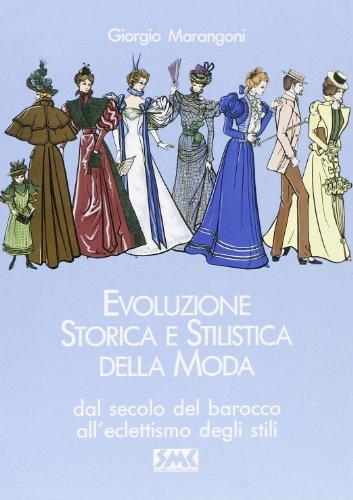 9788885683075: Evoluzione storica e stilistica della moda: 2