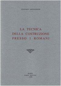 9788885699175: La tecnica della costruzione presso i romani (rist. anast. 1925)