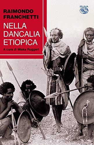 9788885711716: Nella dancalia etiopica