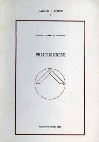 Giorgio Vasari il Giovane. Proporzioni.: Vasari, Giorgio