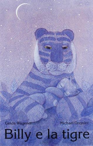 Billy e la tigre: Gerda Wagener, Michael Grejniec