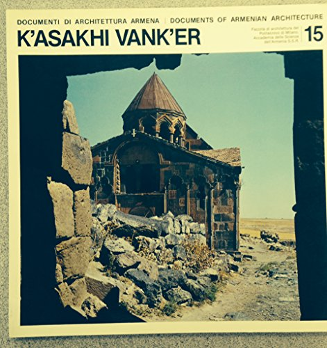 9788885822047: Documents of Armenian Architecture 15: K'Asakhi Vank'er