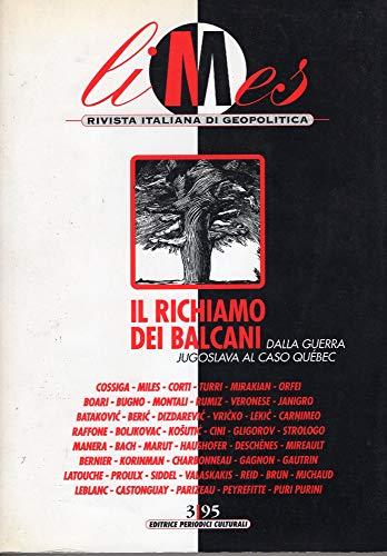 Il Richiamo dei Balcani, Dalla Guerra Jugoslavia: Lucio Caracciolo; Michel