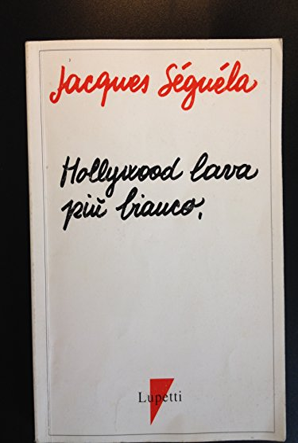 9788885838017: Hollywood lava più bianco. Il manifesto della pubblicità spettacolo (I triangoli. Tascabili)