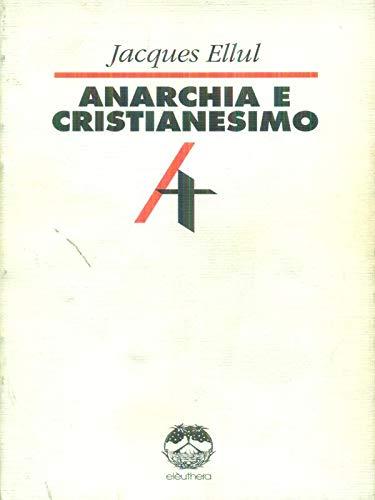 9788885861268: Anarchia e cristianesimo