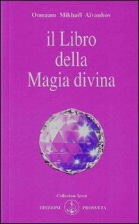 9788885879126: Il libro della magia divina (Izvor)