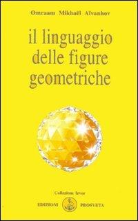 9788885879539: Il linguaggio delle figure geometriche (Izvor)