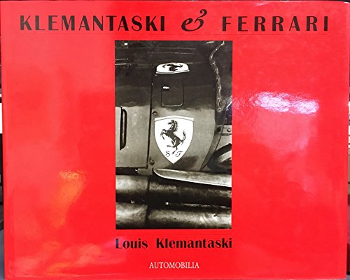 Klemantaski et Ferrari: Louis Klemantaski