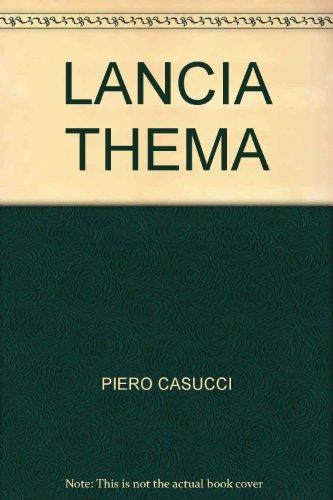 LANCIA THEMA: piero casucci