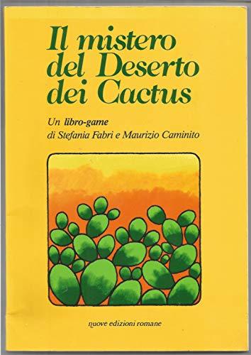 9788885890350: Il mistero del deserto dei cactus