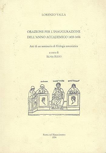 9788885913004: Orazione per l'inaugurazione dell'anno accademico 1455-1456. Atti del Seminario di filologia umanistica (RR inedita. Saggi)