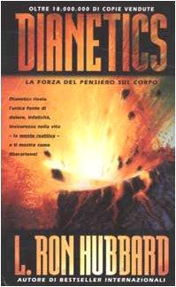 9788885917330: Dianetics La forza del pensiero sul corpo