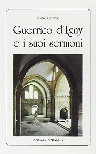 Guerrico d'Igny e i suoi sermoni (secoli: Bianca Betto