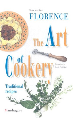 9788885957145: Florence: The Art of Cookery