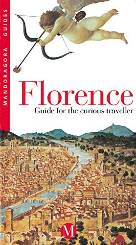 Florence: Guide for the Curious Traveller: Paolo de Simonis,