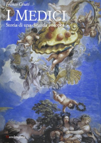 9788885957367: I Medici. Storia di una dinastia europea