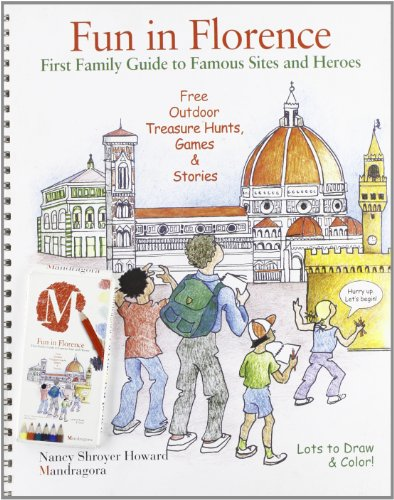 Fun in Florence. First family guide to famous sites and heroes.: Howard,Nancy S.
