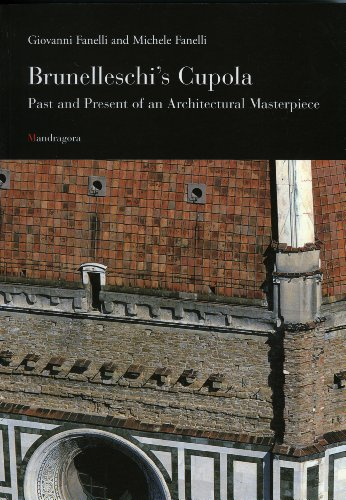 Brunelleschi's Cupola: Past and Present of an Architectural Masterpiece (8885957919) by Giovanni Fanelli; Michele Fanelli