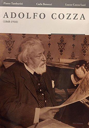Adolfo Cozza 1848-1910.: Tamburini,Pietro. Benocci,Carla. Cozza
