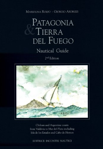 9788885986343: Patagonia and Tierra Del Fuego Nautical Gde 2nd Ed