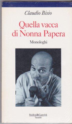 9788885989528: Quella vacca di Nonna Papera: Monologhi (Le formiche)