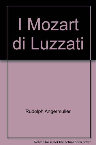 9788886017947: I Mozart di Luzzati