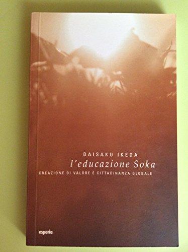 l'educazione Soka: Ikeda, Daisaku