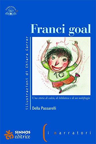 9788886061735: Franci goal