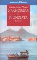 9788886081573: Francesca e Nunziata