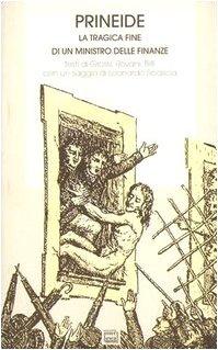 9788886121804: Prineide: La tragica fine di Giuseppe Prina, ministro delle finanze del Regno d'Italia voluto da Napoleone (Saggi e testi) (Italian Edition)