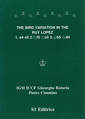 Chess The Bird Variation in the Ruy Lopez