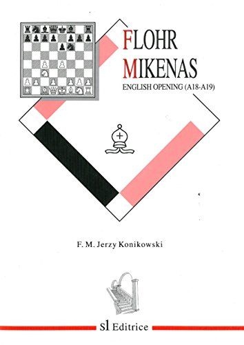 Flohr-Mikenas System in the English Opening (A18-A19): Konikowski, Jerzy