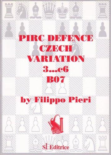9788886127387: Pirc Defence: Czech Variation 3...C6 (B07)