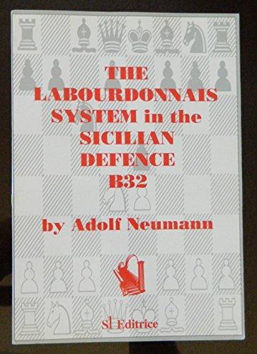 The Labourdonnais System in the Sicilian Defence B32: Adolf Neumann