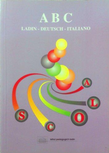 ABC Ladin-Deutsch-Italiano. Piccolo vocabolario italiano-ladino-tedesco