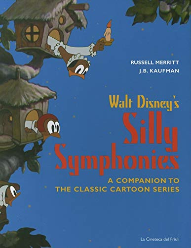 9788886155274: Walt Disney's Silly Symphonies: A Companion to the Classic Cartoon Series