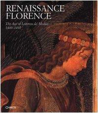 9788886158459: Renaissance Florence: The Age of Lorenzo de Medici, 1449-92 (Italian Edition)