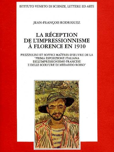 La reception de l'impressionisme a' Florence en