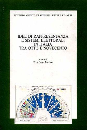 Idee di rappresentanza e sistemi elettorali in