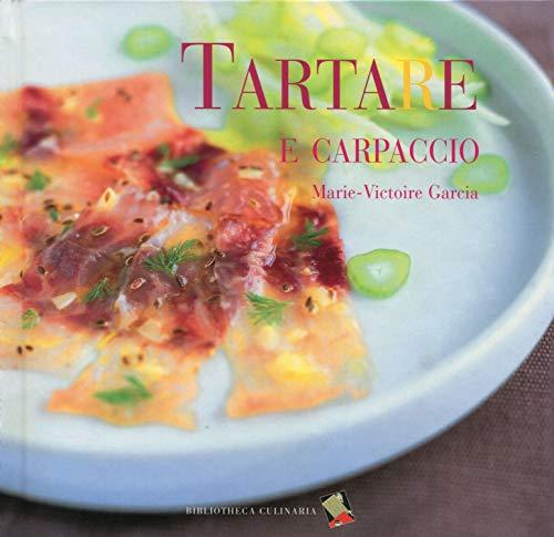 Tartare e carpaccio: Garc?a, Marie-Victoire.