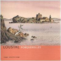 PORQUEROLLES: LOUSTAL
