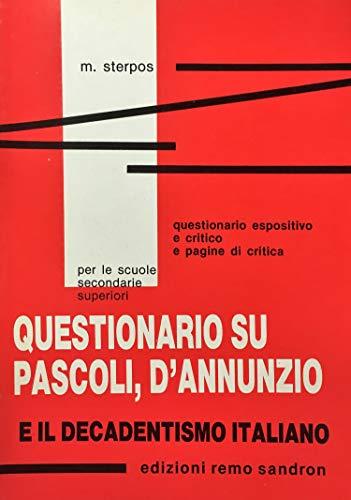 Questionario su Pascoli, D'Annunzio e il decadentismo: M. Sterpos
